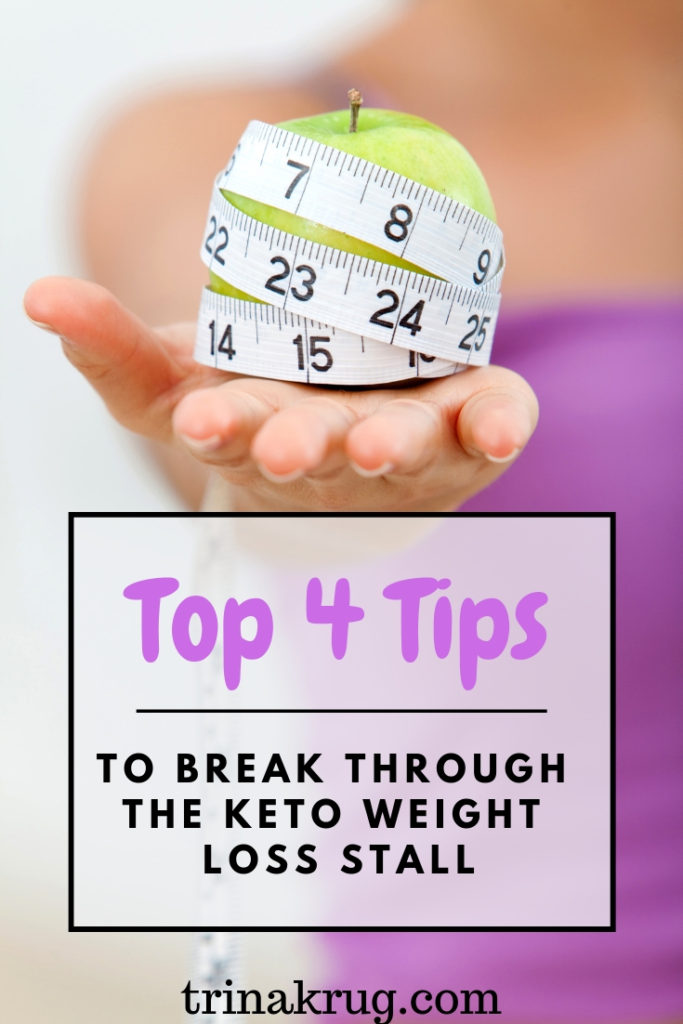 Top 4 Tips to break through the keto weight loss stall