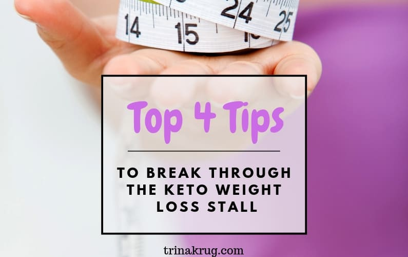 Top 4 Tips to Break Through the Weight Loss Stall