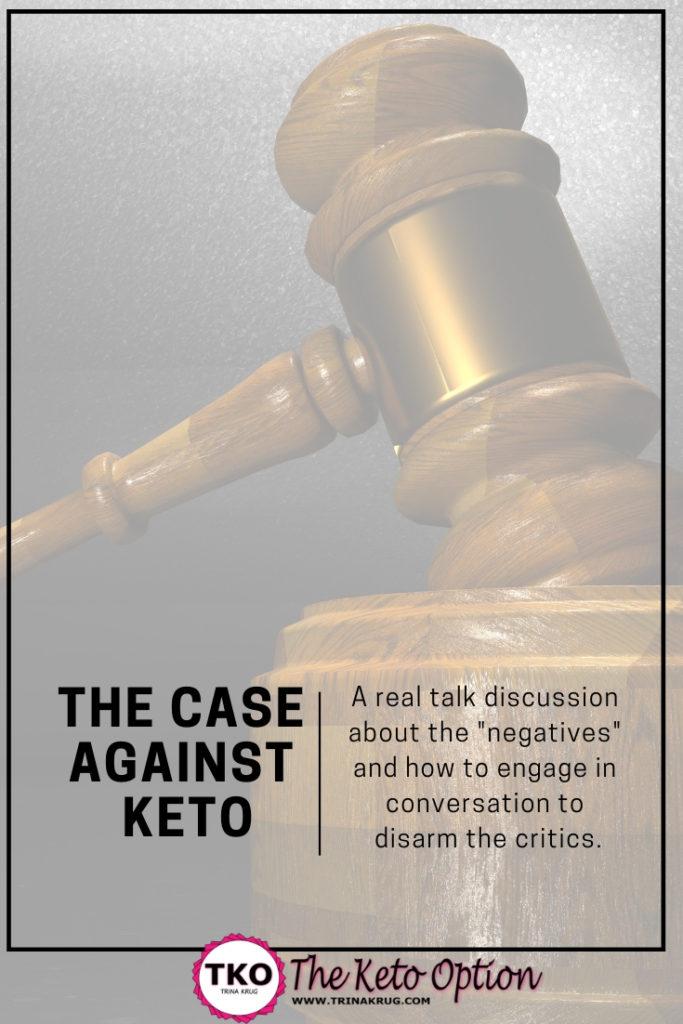 Case against keto