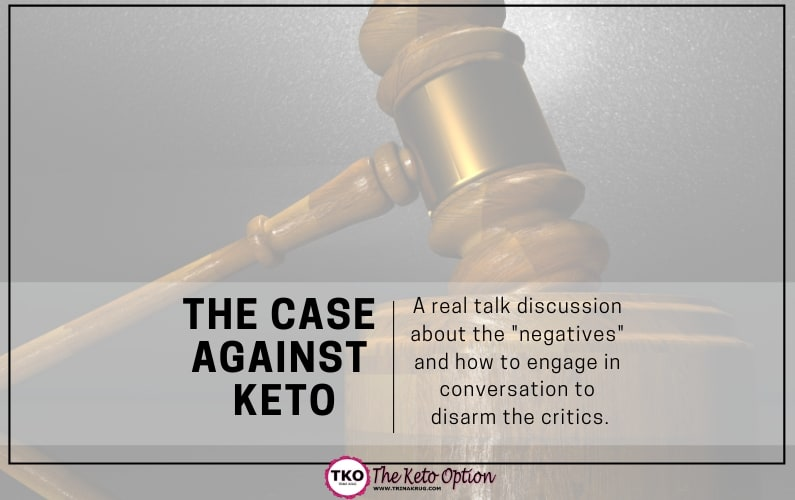 The Case Against Keto