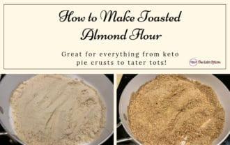 How to make toasted almond flour