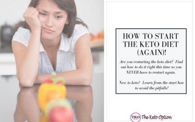 How to Start the Keto Diet (AGAIN)