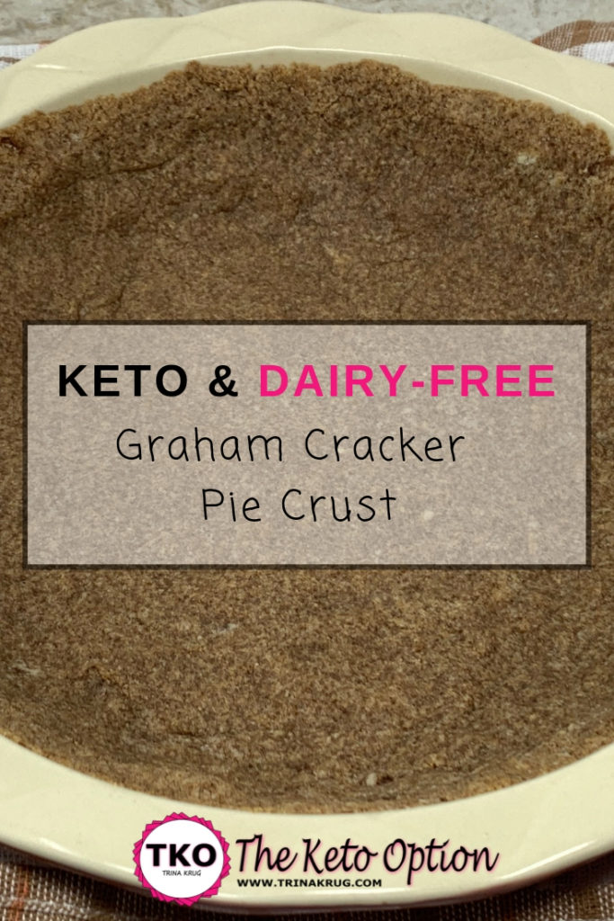 Keto & Dairy-Free graham cracker pie crust