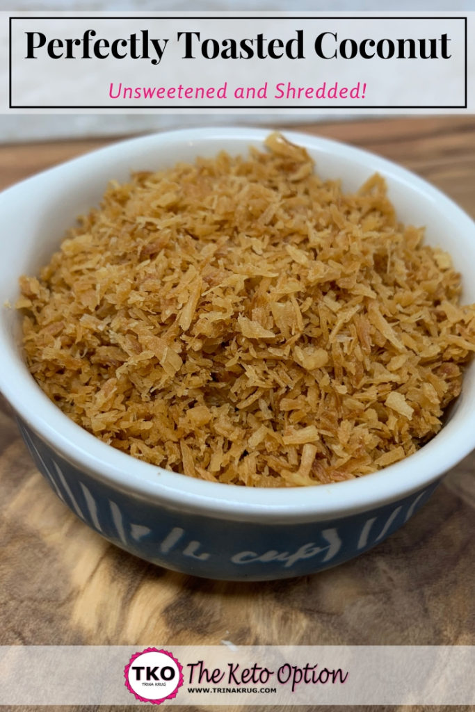 Keto Perfectly Toasted Coconut