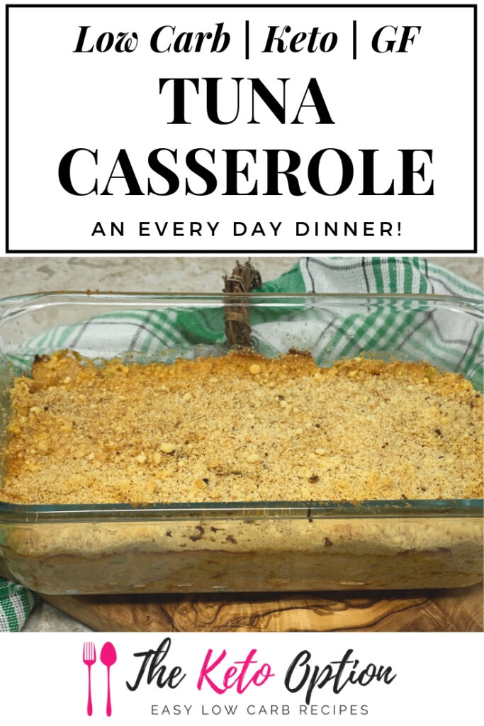 Low Carb and Keto tuna casserole