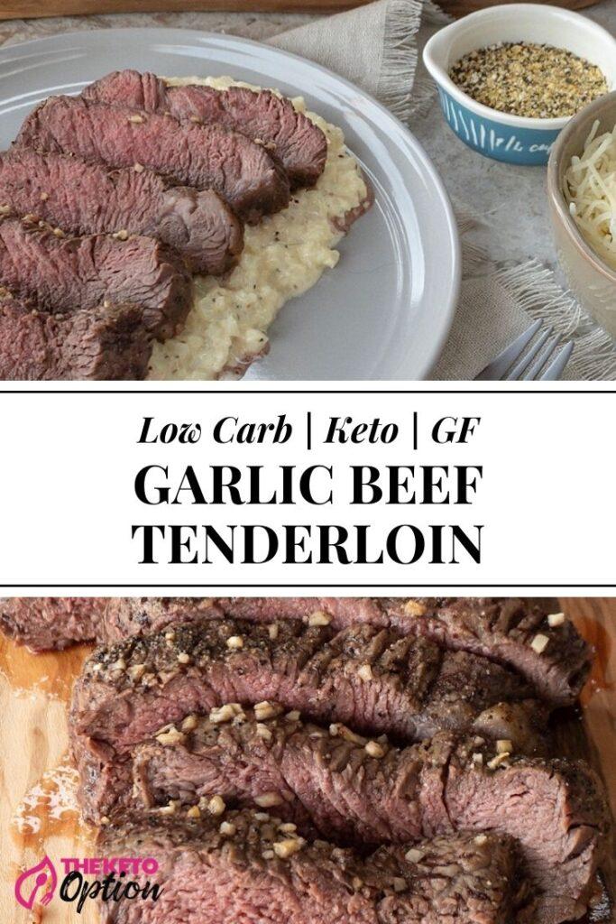 Keto Garlic Beef Tenderloin