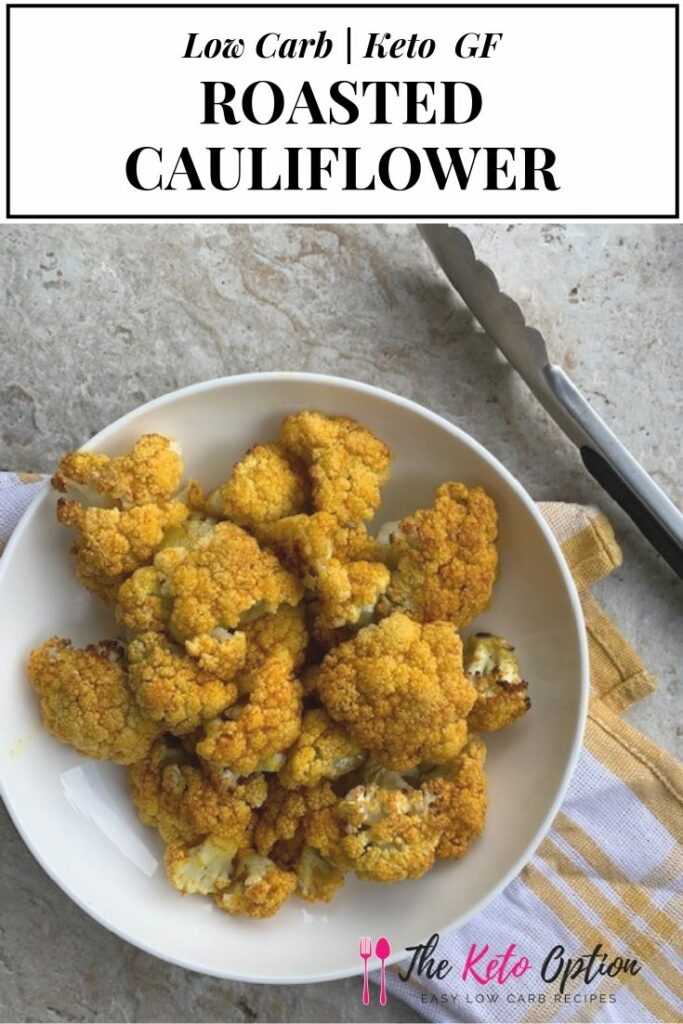 Keto Roasted Cauliflower