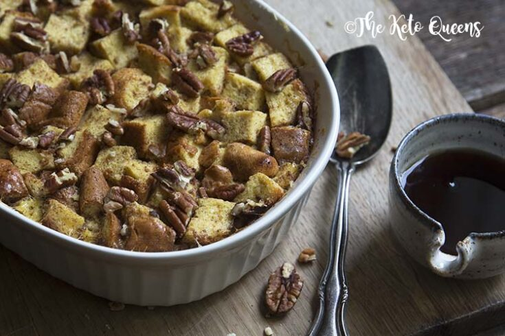 Low Carb Maple Pecan French Toast Casserole