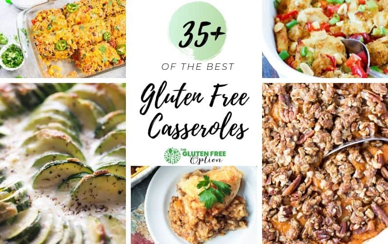 The Best Gluten Free Casseroles
