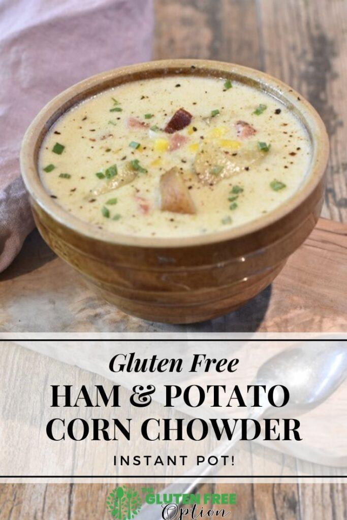 Gluten Free Instant Pot Ham Chowder