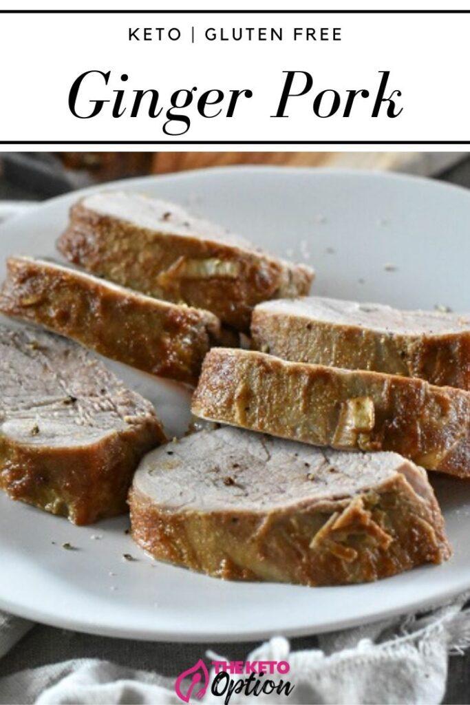 Keto Ginger Pork